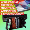 Wide-Format Printing Mounting Laminating and Encapsulation